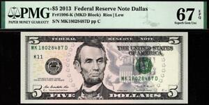 2013 $5 Dallas Federal Reserve Note FRN 1996-K • PMG 67 EPQ • TOP POP
