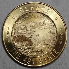 Alaska Statehood Souvenir, Fairbanks Chamber $1.00 Good For Token, GEMMY!!!