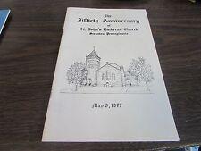 ST. JOHN'S LUTHERAN CHURCH - SCRANTON PA - 5OTH ANNIVERSARY PROGRAM 1977
