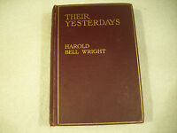 Their Yesterdays Harold Bell Wright 1912 Illustrated Cootes GC 95-2G