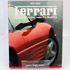 Ferrari toute l'histoire, tous les modèles / Pete Lyons / Epa