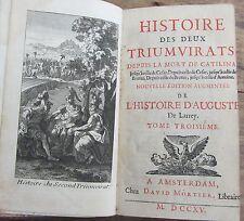 HISTOIRE DES DEUX TRIUMVIRATS HISTOIRE D'AUGUSTE TOME 3 AMSTERDAM 1715