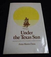 SIGNED TEXANA Book Under The Texas Sun ANNA MANNS DANA