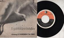 IL GUARDIANO DEL FARO disco 45 giri IL GABBIANO INFELICE made in ITALY 1972