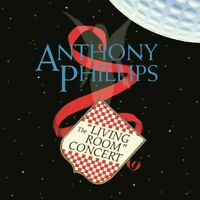 Anthony Phillips - Living Room Concert: Expanded & Remastered Edition [New CD] E