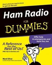 Ham Radio for Dummies by H. Ward Silver (2004, Paperback / Online Resource)