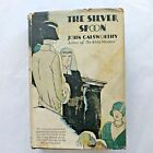 The Silver Spoon John Galsworthy, 1926 Hardcover with Dust Jacket