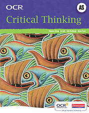 OCR A Level Critical Thinking Student Book (AS) by Tony McCabe..+ two additions!
