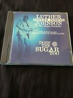 "LUTHER ""Guitar Junior"" JOHNSON Magic Rockers Doin' The Sugar Too NM CD West Side"