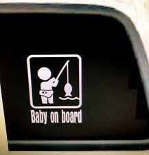 Baby on board (fishing) Vinyl Decal