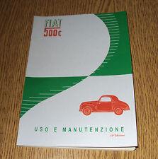 Uso e manutenzione Fiat 500 C edizione 1951-52