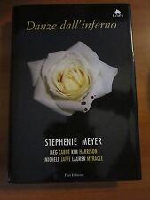 ST. MEYER, Danze dall'inferno, FAZI, 1A ED. 2009. -A9