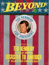 BEYOND magazine March 1970 Ted Kennedy Could Bring Disaster if Elected President
