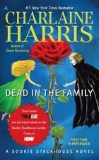 Sookie Stackhouse/True Blood Ser.: Dead in the Family by Charlaine Harris (2011, UK- A Format Paperback)