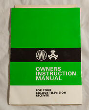 AWA THORN OWNERS INSTRUCTIONS FOR YOUR COLOUR TELEVISION RECEIVER - SCHEMATIC
