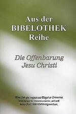 Die Offenbarung Jesu Christi by Buch@Bibelothek.De (2010, Paperback)