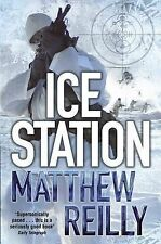 Ice Station, Matthew Reilly, Used; Good Book