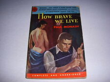 HOW BRAVE WE LIVE by PAUL MONASH, Avon Book #405, 1952, Vintage Paperback!