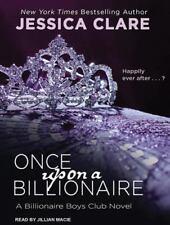 "Once Upon A Billionaire ""Book 4"" Billionaire Boys Club Series Jessica Clare MP3"