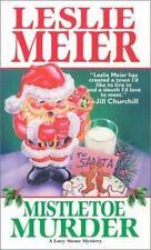 Mistletoe Murder (Lucy Stone Mysteries, No. 1) Meier, Leslie Mass Market Paperb