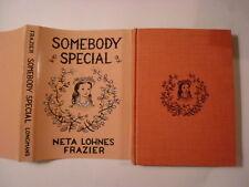 Somebody Special, Neta Lohnes Frazier, DJ, Signed, 1954, 1st Edition