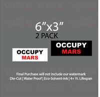 Occupy Mars Bumper Sticker Decal Prank tailgater Elon Tesla Joke Meme 2Pack