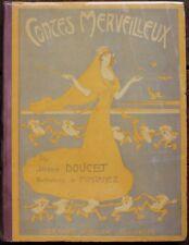 Jérôme DOUCET Contes Merveilleux Ill. Jules FONTANEZ éd. Juven 1904 Très rare