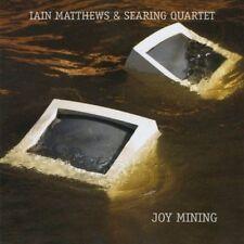 Iain Matthews & Searing Quartet - Joy Mining CD Album 2008 Matrix Fled 3083