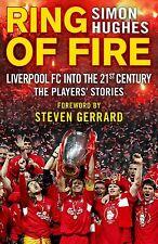 Bague de Feu - Liverpool FC Into The 21st Siècle - The Joueurs' Stories - Livre