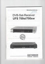 Kathrein Service Anleitung Manual UFS 700si/700sw   B1019