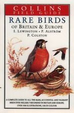 A Field Guide to the Rare Birds of Britain and Europe (Colli... by etc. Hardback