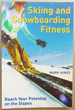 Skiing & Snowboarding Fitness Reach Your Potential Mark Hines c2000 PB 1st/1st