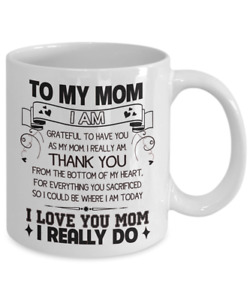 To My Mom Coffee Mug Mother's Day Cup Thank You Mommy Gifts From Son Daughter