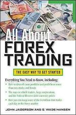 All About Forex Trading, Paperback by Jagerson, John; Hansen, S. Wade, Like N...