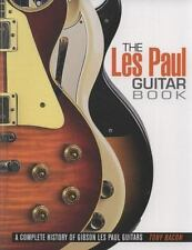 THE LES PAUL GUITAR BOOK   A COMPLETE HISTORY OF GIBSON LES PAUL GUITARS   NEW