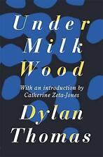 Under Milk Wood, Thomas, Dylan, New