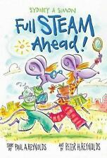 Sydney & Simon: Full Steam Ahead!, Reynolds, Peter, Reynolds, Paul