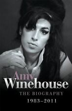 Amy Winehouse : The Biography, 1983-2011 by Chas Newkey-Burden (2011, Paperback)