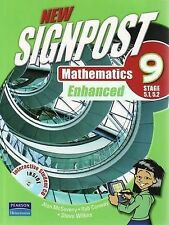 New Signpost Mathematics 9: Stage 5.1, 5.2 Enhanced by Steve Wilkes, Rob Conway