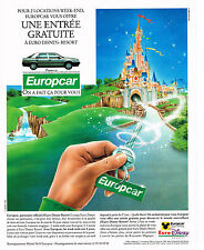 PUBLICITE  ADVERTISING  1991   EUROPCAR   location voitures entrée à EURO DISNEY
