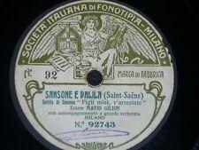 OPERA 78 rpm RECORD Fonotipia MARIO GILION Sansone SAINT-SAËNS Walkiria WAGNER