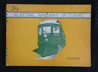 "1945 'THE ELECTRIC RAILWAY PICTORIAL"" RAILROAD TRAIN HISTORY NORTH SHORE P & W"