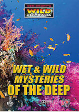 Wet And Wild Mysteries Of The Deep (DVD, 2009)