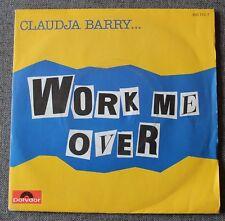 Claudja Barry, work me over / i will follow him, SP - 45 tours