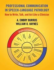 Professional Communication in Speech-Language Pathology : How to Write, Talk and