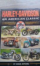 HARLEY DAVIDSON AN AMERICAN CLASSIC HARD COVER BOOK DOUG MITCHEL (1997)