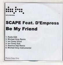 (GS778) Scape ft D'Empress, Be My Friend - DJ CD