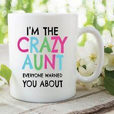 I'm El Loco Aunt We're Warned Sobre Taza Artículo Divertido Tía Regalo WSDMUG511