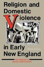 Religion and Domestic Violence in Early New... by Bailey, Abigail Abbo Paperback