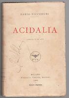 D. NICCODEMI-ACIDALIA -MILANO F.LLI TREVES 1922 QUINTO MIGLIAIO-CARBONERIA ABELA